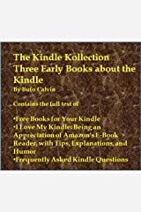 The Kindle Kollection: Three Early Books about the Kindle Kindle Edition