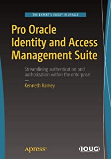 Oracle Identity and Access Manager 11g for Administrators: Atul