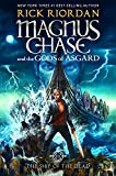 Magnus Chase and the Gods of Asgard, Book 3 The Ship of the Dead - Rick Riordan