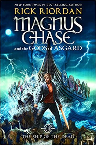 Image result for Magnus Chase and the Gods of Asgard: The Ship of the Dead, Rick Riordan