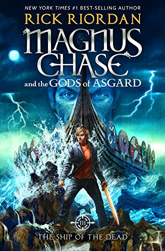 Magnus Chase and the Gods of Asgard, Book 3 The Ship of the Dead [Rick Riordan] (Tapa Dura)