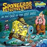 SpongeBob DetectivePants in the Case of the Lost Shell (SpongeBob SquarePants)