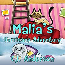 Malia's Hurricane Adventure Audiobook by C.J. Anderson Narrated by Cory Fox