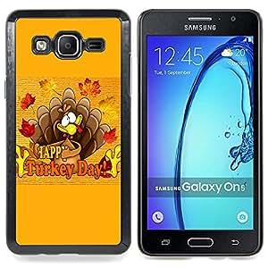 Turkey Day Thanksgiving Autumn Fall Caja protectora de pl??stico duro Dise?¡Àado King Case For Samsung Galaxy On5 SM-G550FY G550