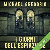 I giorni dell'espiazione (Hanno Stiffeniis 2) | Michael Gregorio