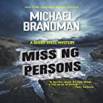 Missing Persons: A Buddy Steel Mystery | Michael Brandman
