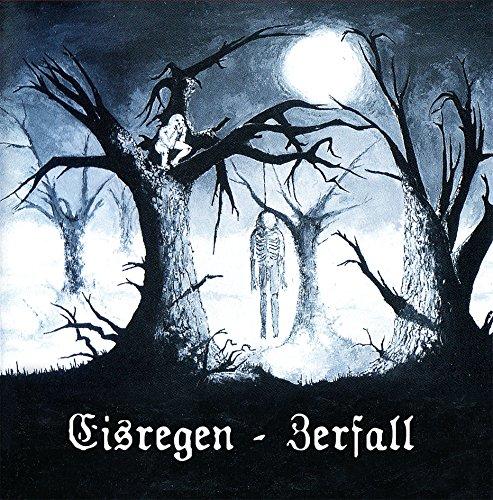 Eisregen: Zerfall-Edition 2014 (Ltd.Digipak+Bonus) (Audio CD)