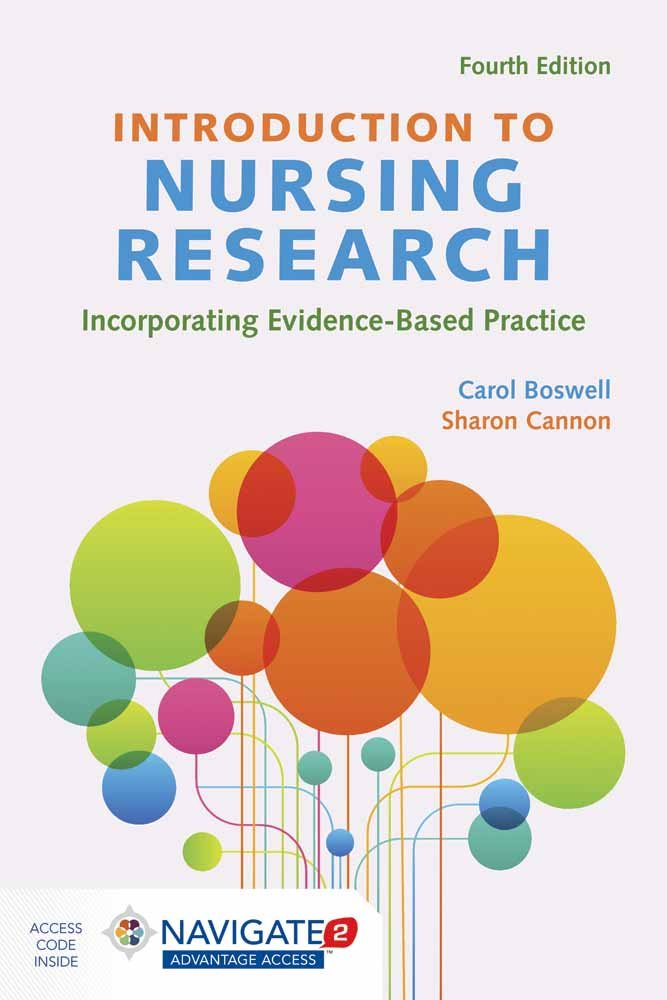 Introduction to Nursing Research: Incorporating Evidence-Based Practice by Boswell Carol