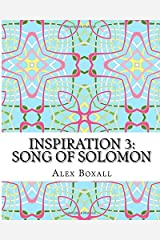 Inspiration 3 - Song of Solomon: An Adult Coloring Book for Christians (Volume 3) Paperback