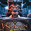 Wolven: Bad Wolf Rising Audiobook by Di Toft Narrated by Tom Lawrence