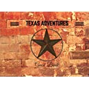 Texas Adventures Guest Book: Vacation Guest Book for Names & Addresses, Sign In, Comments, Stories, or Reviews (Volume 28)