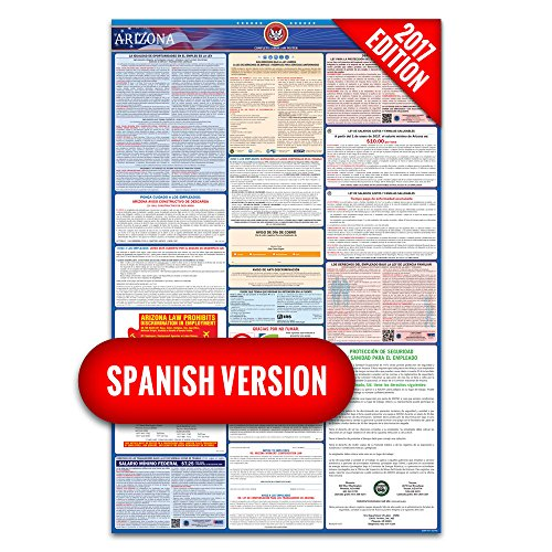 2017 Arizona (Spanish) Labor Law Poster – State & Federal Compliant – Laminated