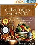 Olive Trees and Honey: A Treasury of...