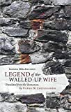 img - for [Legend of the Walled-Up Wife] [Author: Ni Chuilleanain, Eilean] [October, 2012] book / textbook / text book