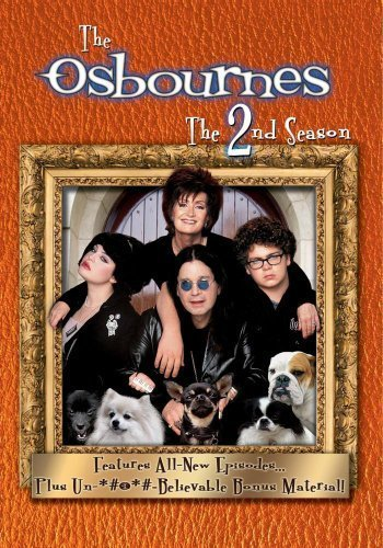 The Osbournes - The Second Season by Miramax Home Entertainment by C.B. Harding, Darren Ewing, Donald Bull, Gre Brendon Carter by Miramax Home Entertainment