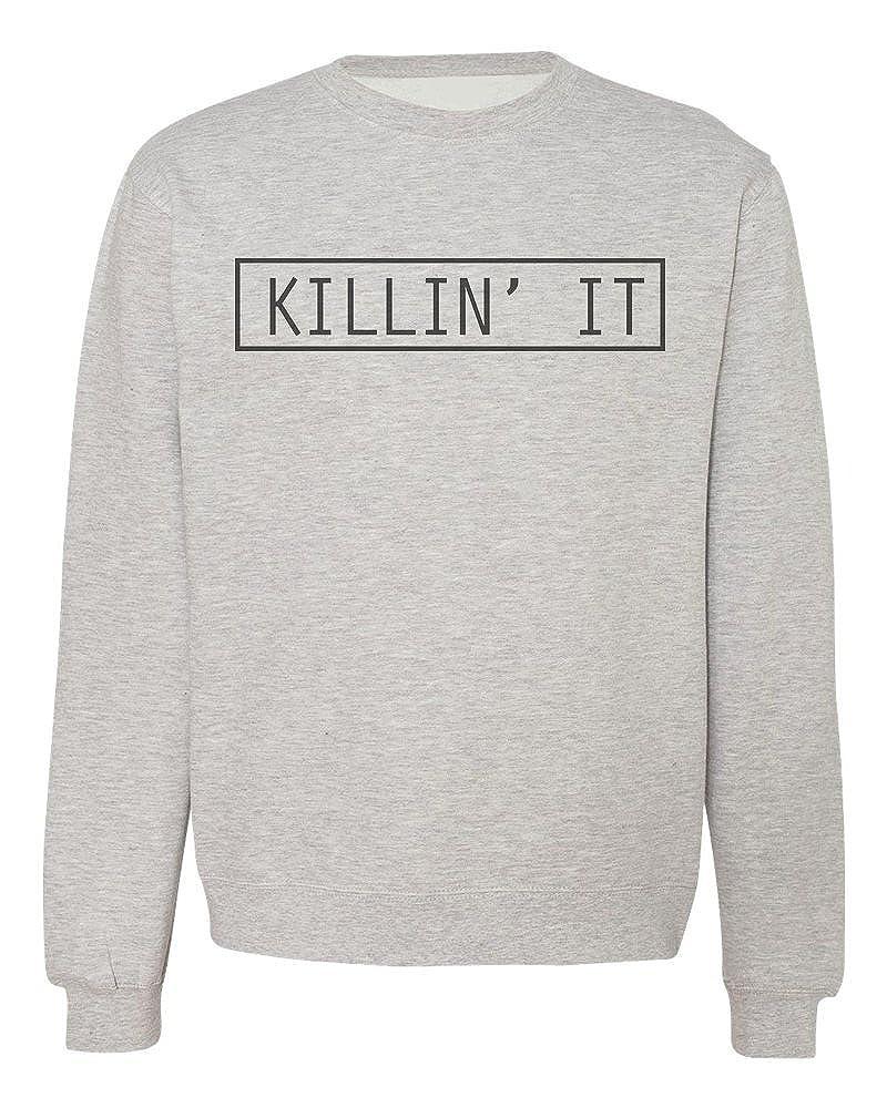 Killing It Mens Womens Unisex Sweatshirt IDcommerce Killin It