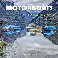 Motor Boats Calendar 2018: 16 Month Calendar