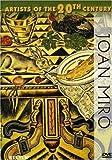 Joan Miro (Artists of the 20th Century)