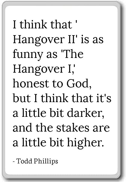 Amazon com: I think that 'Hangover II' is as funny as 'Th