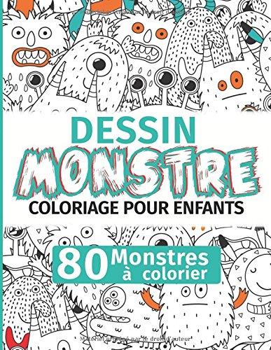 Dessin Monstre: Coloriage pour enfants : 80 Monstres à colorier (French (Les Monstres De Halloween)