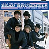 The Very Best Of The Beau Brummels: The Complete Singles