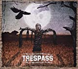 Trespass by Trespass