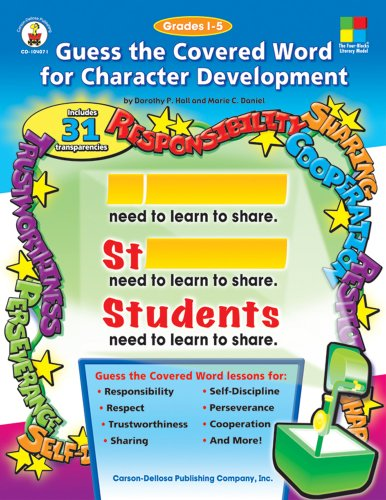 Guess the Covered Word for Character Development, Grades 1 - 5 (Four-Blocks Literacy Model)