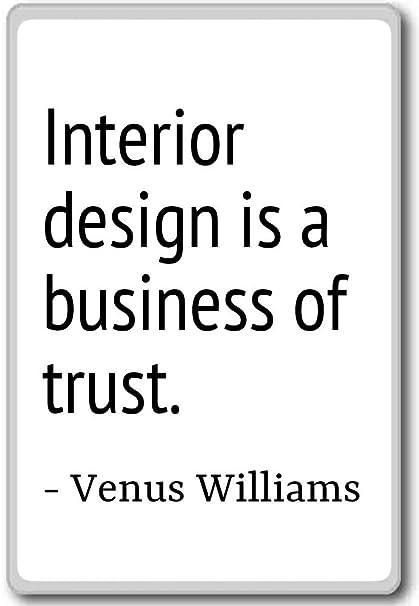 Amazon.com: Interior design is a business of trust ...
