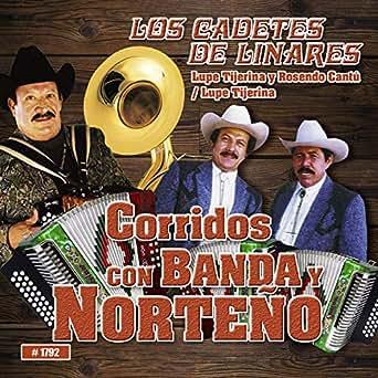 Amazon.com: Corridos Con Banda Y Norteño: Los Cadetes De ...