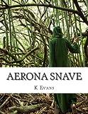 Aerona Snave, K. Evans, 1493667432