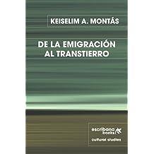 De la emigración al transtierro (Spanish Edition) Sep 10, 2015
