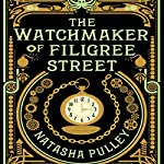 The Watchmaker of Filigree Street | Natasha Pulley
