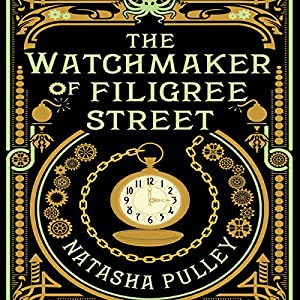 The Watchmaker of Filigree Street Audiobook