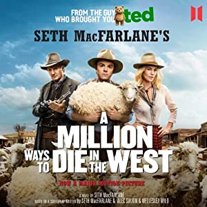 A Million Ways to Die in the West Audiobook