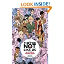 They're Not Like Us Volume 1: Black Holes for the Young (Theyre Not Like Us Tp)