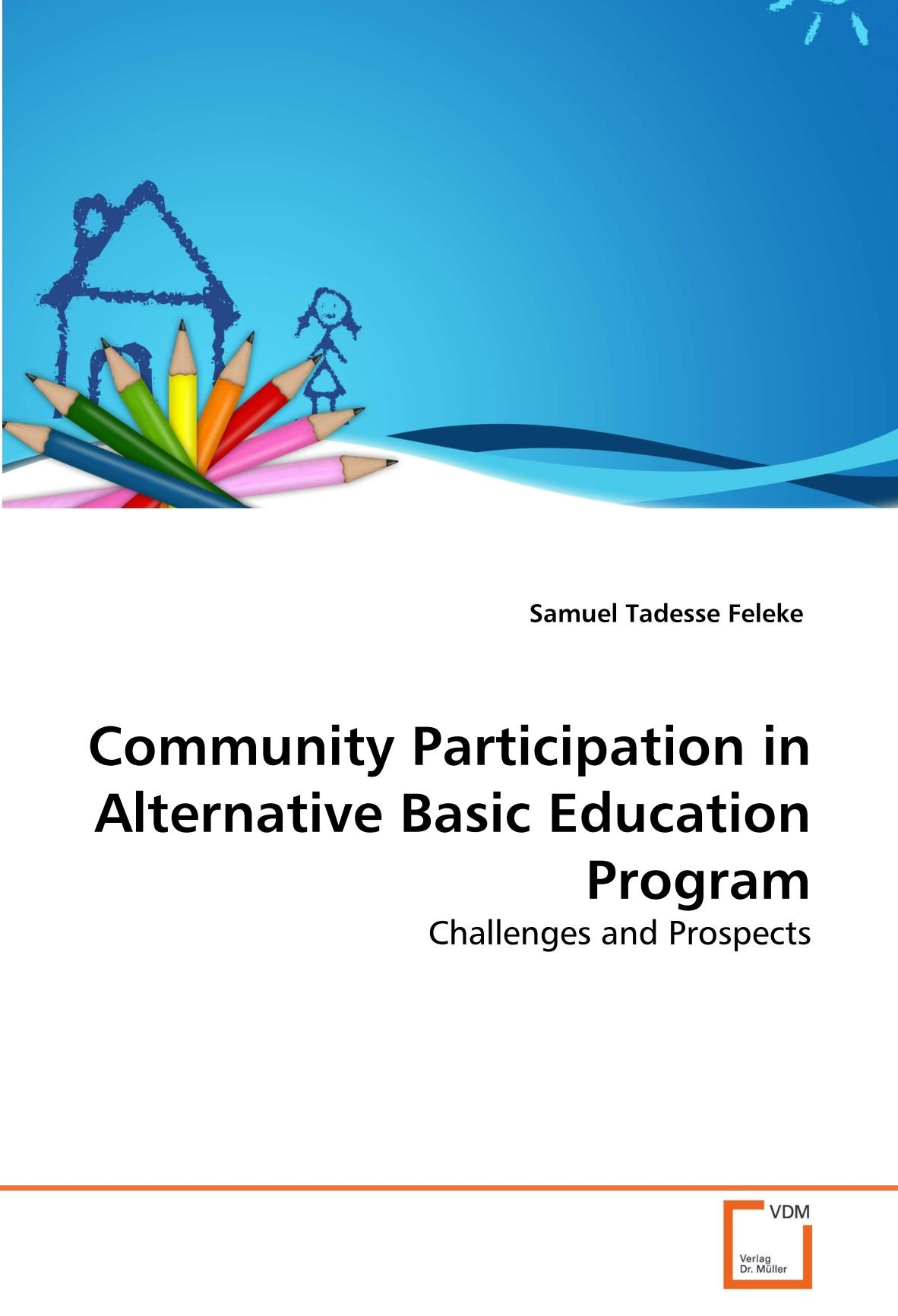 Download Community Participation in Alternative Basic Education Program: Challenges and Prospects PDF