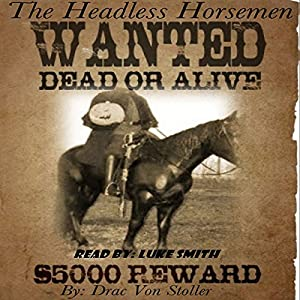 The Headless Horsemen Audiobook
