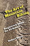 The Art of Mountain Biking, Robert Hurst, 0762769858
