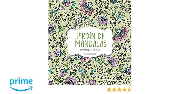 Jardín de mandalas: Amazon.es: Equipo Susaeta: Libros