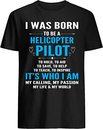 keoStore I was Born to Be A Helicopter Pilot T-Shirt Black