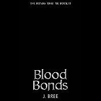 Blood Bonds (The Bonds that Tie Book 3)
