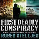 First Deadly Conspiracy - Box Set: McRyan Mystery Series, Books 1-3 Hörbuch von Roger Stelljes Gesprochen von: Johnny Peppers