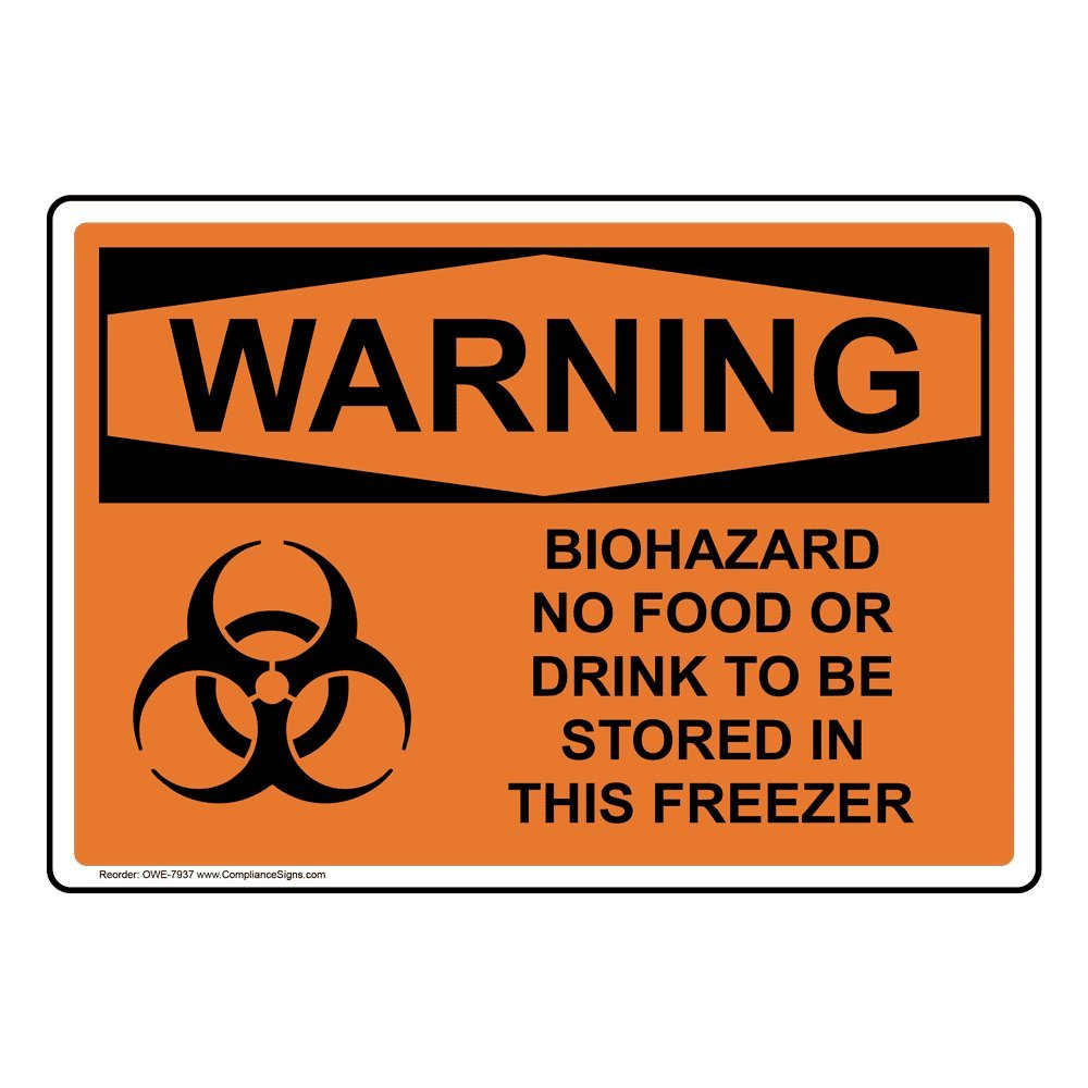 Warning Biohazard No Food Or Drink to Be Stored in This Freezer OSHA Safety Label Decal, 5x3.5 in. 4-Pack Vinyl by ComplianceSigns