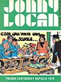 Jonny Logan - C'era una volta una scuola (Italian Edition)