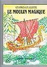 Le moulin magique  par Troughton