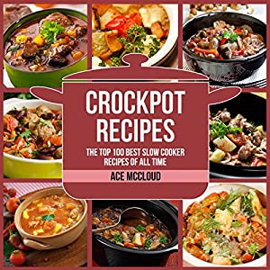 Crockpot Recipes Audiobook
