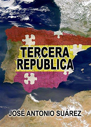 Amazon.com: Tercera República (Spanish Edition) eBook: José ...