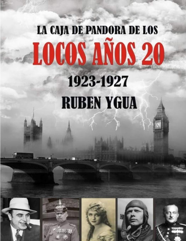 LA CAJA DE PANDORA DE LOS LOCOS AÑOS 20: 1923- 1927: Amazon.es ...