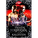 Blood Moon (Fated & Forbidden Book 10)