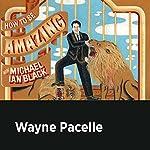 Wayne Pacelle   Michael Ian Black,Wayne Pacelle